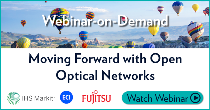 Webinar-on-Demand IHS: Moving Forward with Open Optical Networks